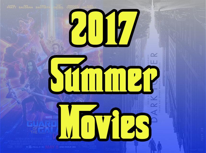 2017 summer movies